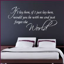 If I Lay Here Love ~ Wall sticker / decals